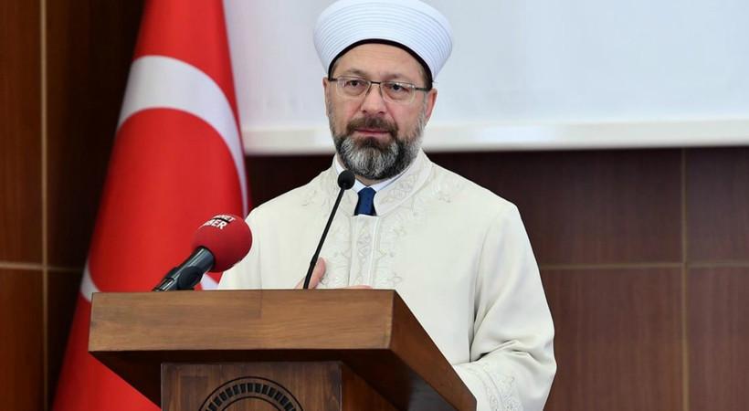 Diyanet İşleri Başkanı Erbaş'tan ilk açıklama