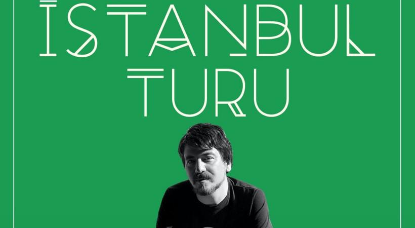 İstanbul Turu ilk bölümüyle yayında!