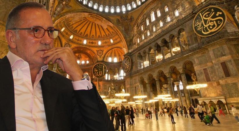 Fatih Altaylı'dan çok konuşulacak Ayasofya yorumu: Yarın İsrail de aynı gerekçeyle...