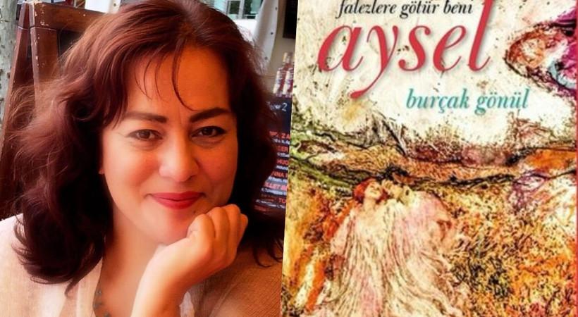İnsanlık hallerine dair çarpıcı bir roman: Aysel
