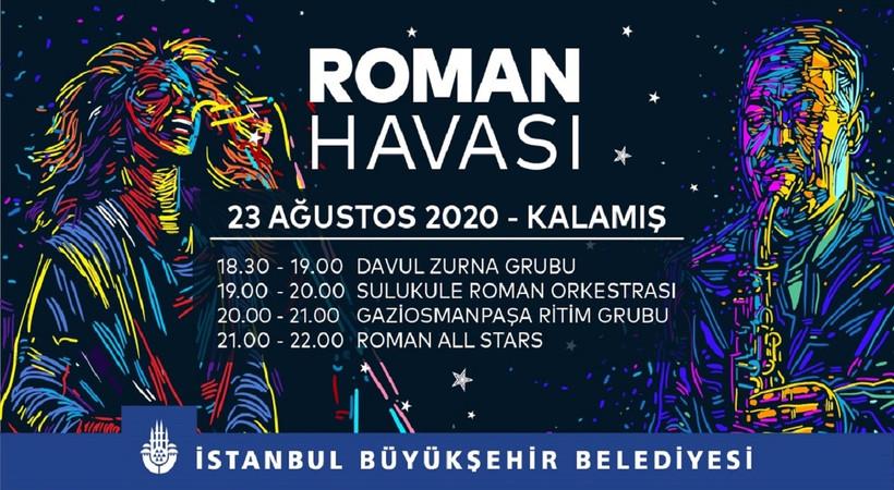 İstanbul'da Roman Havası esecek