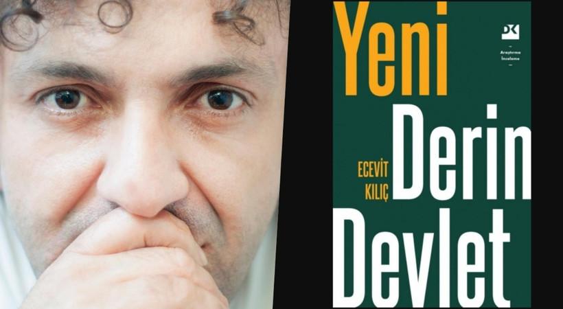 Ecevit Kılıç 'Yeni Derin Devlet' kitabını Sayım Çınar'a anlattı: Tek amacım geleceğe ipucu bırakmak