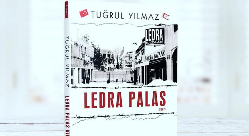 Tuğrul Yılmaz'ın yeni kitabı Ledra Palas çıktı!