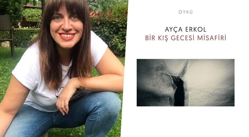 Ayça Erkol'un yeni öykü kitabı 'Bir Kış Gecesi Misafiri' okurla buluşuyor