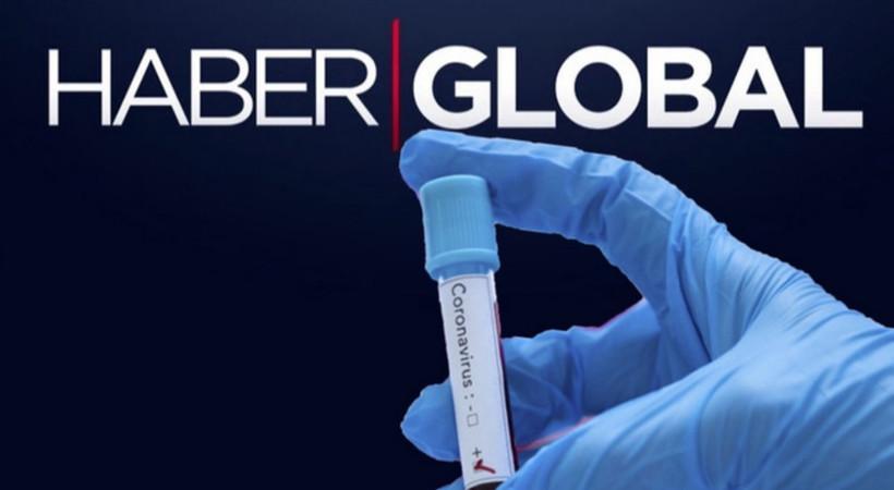 Haber Global'de Coronavirus kabusu büyüyor: 30 kişi karantinaya alındı