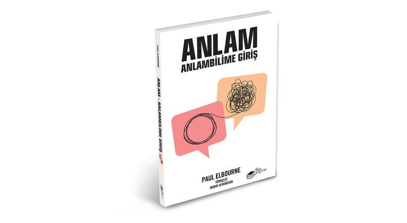 'Anlam: Anlambilime Giriş' kitabı The Kitap Yayınları etiketiyle raflarda yerini aldı'