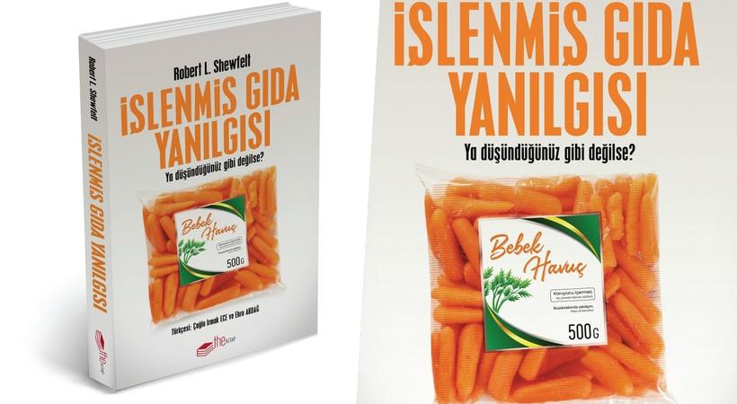 İşlenmiş Gıda Yanılgısı kitabı çıktı