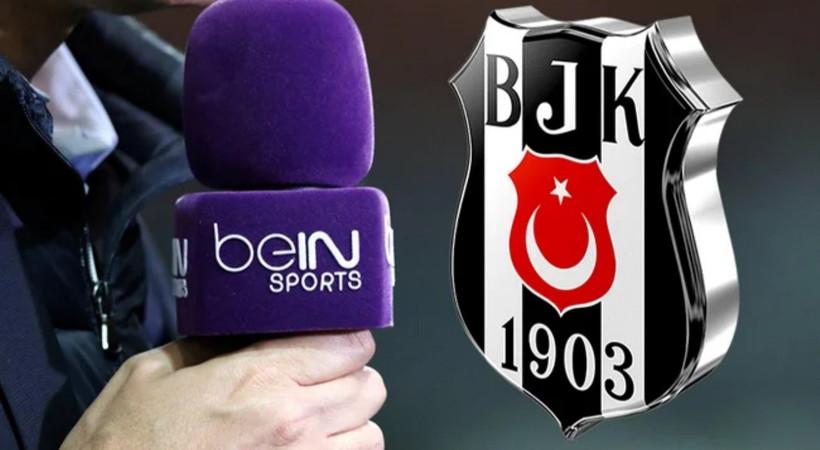 Beşiktaş'tan beIN Sports'a tepki!