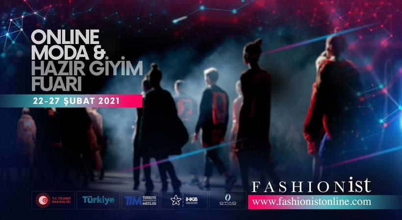 Türkiye'de ilk 4 dilde online yayınlanan fuar 'Fashionist Online Moda ve Hazır Giyim' açıldı