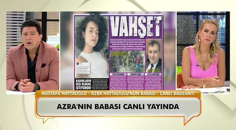 Vahşice öldürülen Azra'nın babası ilk kez konuştu: 'Katilin evladı yanımda olsa başını okşarım'
