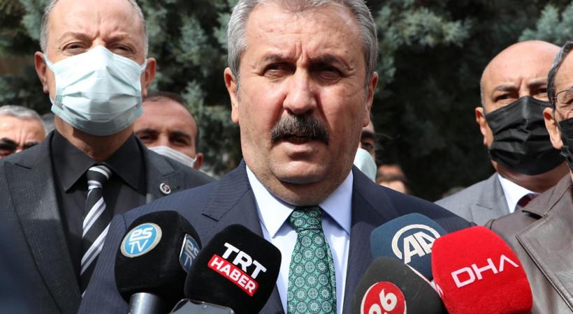 BBP Genel Başkanı Mustafa Destici'den Kılıçdaroğlu'na çağrı