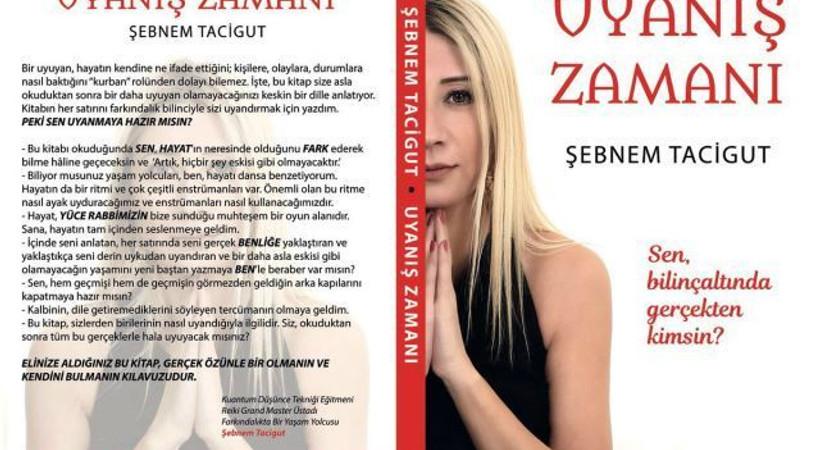 Şebnem Tacigut'un ilk kitabı 'Uyanış Zamanı' raflarda!