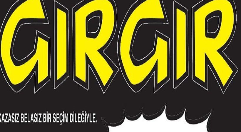 Gırgır'ın kapağında sandığa gidildi: Kazasız belasız bir seçim dileğiyle