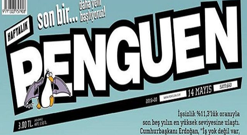 Erdoğan'ın sözleri Penguen'e kapak oldu: İş beğendiremiyoruz!
