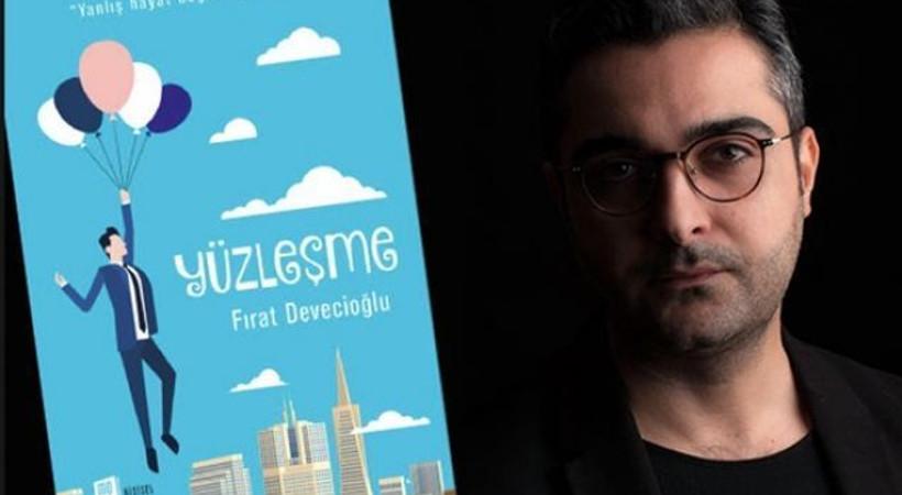 Fırat Devecioğlu'ndan sistemi eleştiren kitap: Yüzleşme