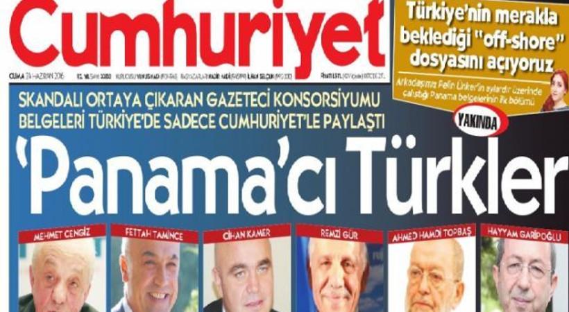Manşetten duyurdu: Cumhuriyet Türkiye'deki Panama perdesini aralayacak!
