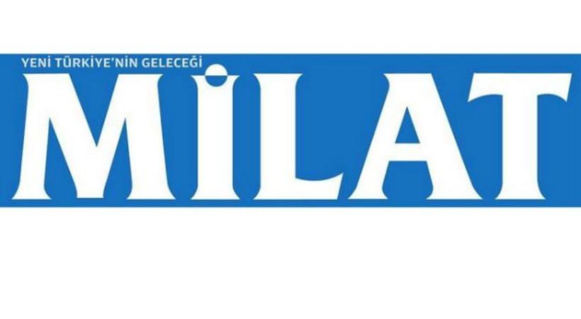 Milat Gazetesi'nde deprem! Hangi isimle yollar ayrıldı?