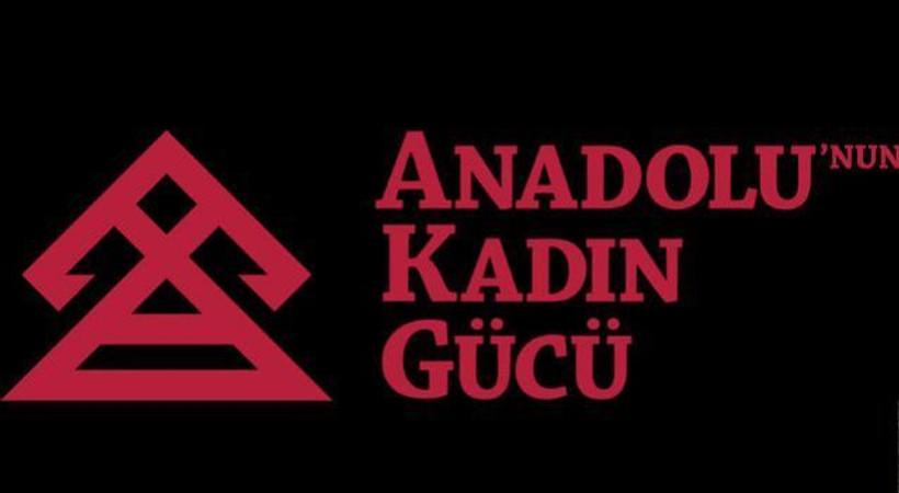 Anadolu'nun Kadın Gücü yarışması için başvurular uzatıldı