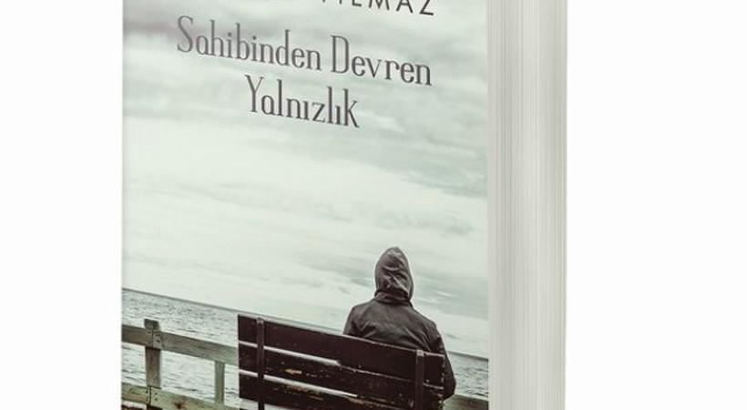 Tuğrul Yılmaz'ın ikinci kitabı Sahibinden Devren Yalnızlık çıktı!