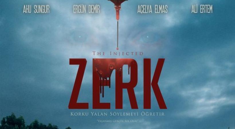 Yaşanmış bir olaydan sinemaya aktarılan Zerk'in afişi de sıradışı!
