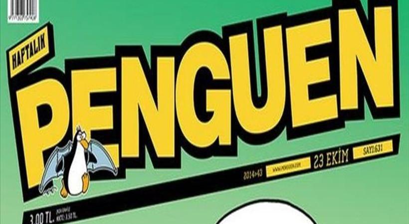 17 Aralık kararı Penguen'in kapağında: 'Onu da tatlı niyetine yeriz'