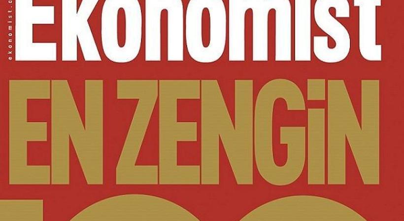 Ekonomist dergisi Türkiye'nin en zenginlerini açıkladı, 17 Aralık etkisi dikkat çekti!