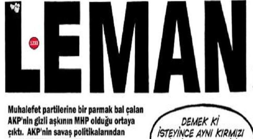 LeMan, Bahçeli ile Davutoğlu'nu 'kırmızı çizgi'de buluşturdu
