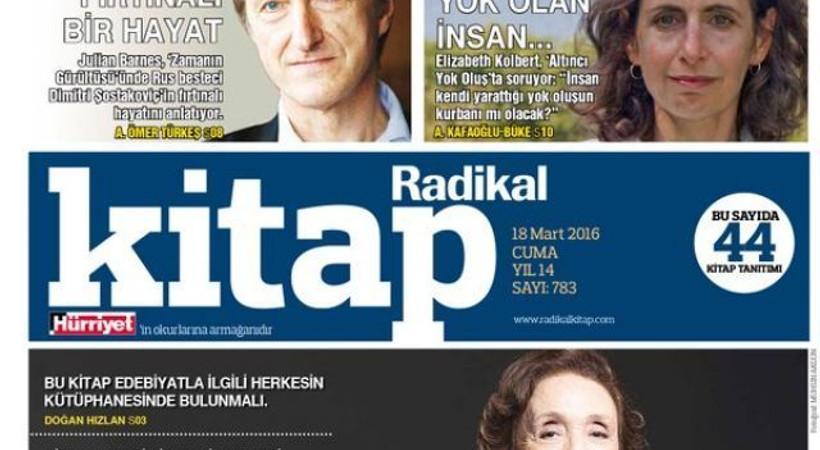 Hürriyet'in eki olarak yayın hayatına devam eden Radikal Kitap'dan o isim görevi bıraktı!