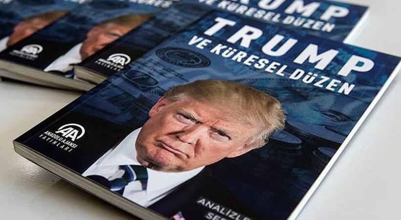 AA'nın 'Trump ve Küresel Düzen' kitabı raflarda yerini alıyor!