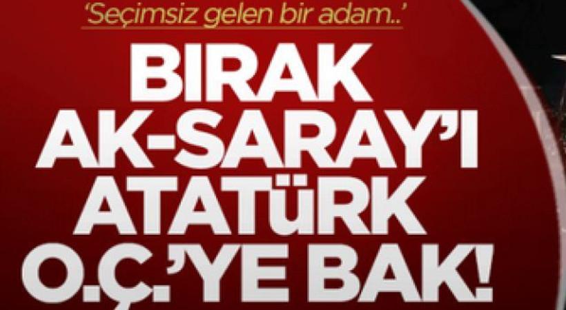 Akit yine Atatürk'ü hedef gösterdi