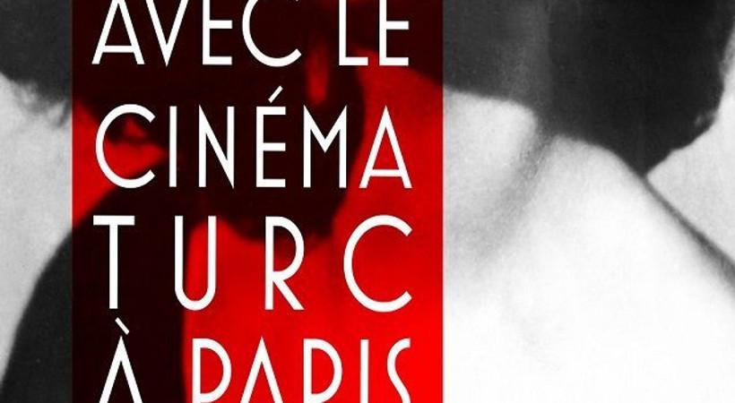 Paris'te Türk sinemasıyla randevu! Onur ödülü bu yıl hangi oyuncunun?