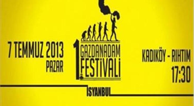"""Medyanın önderlik ettiği """"Gazdan Adam Festivali"""" bugün Kadıköy'de"""