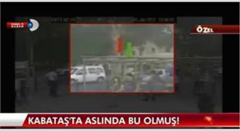 Türkiye günlerce bu iddiayı konuştu. Kanal D Haber, Kabataş görüntülerini yayınladı