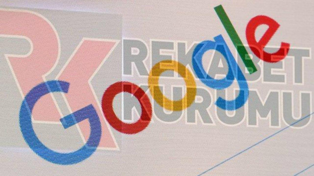 Rekabet Kurumu'ndan Google açıklaması!