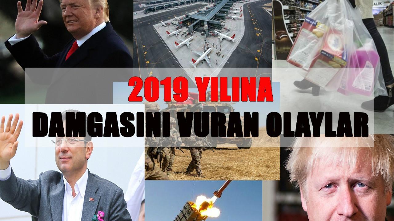 2019'a damga vuran olaylar