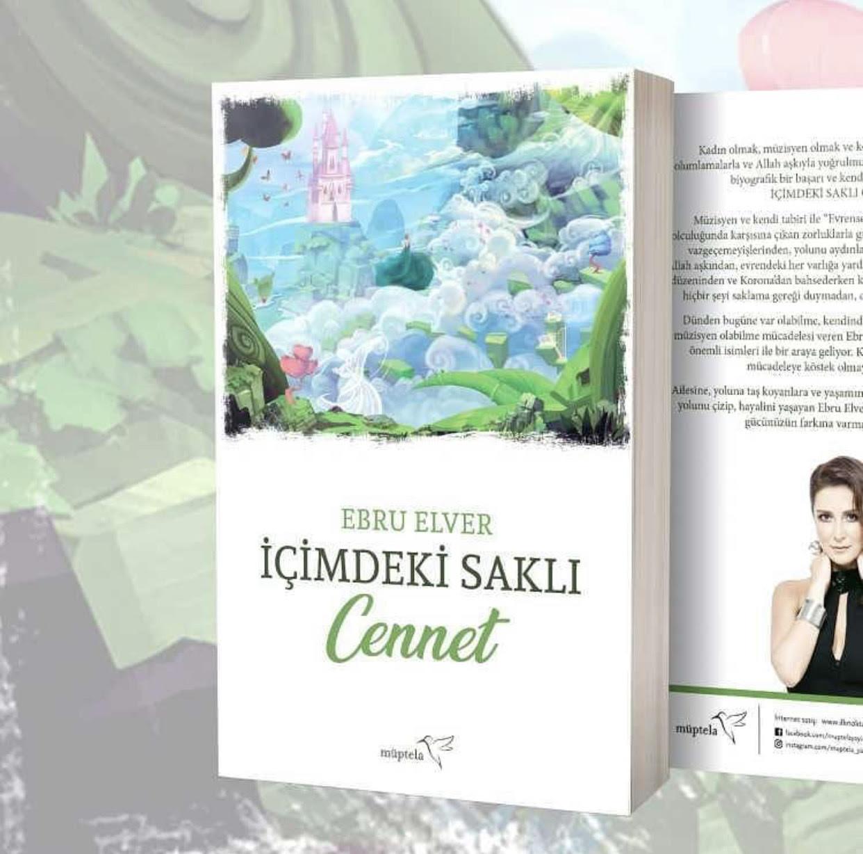 Ebru Elver'in 'İçimdeki Saklı Cennet' kitabı çıktı! Geliri ihtiyaç sahiplerine bağışlanacak