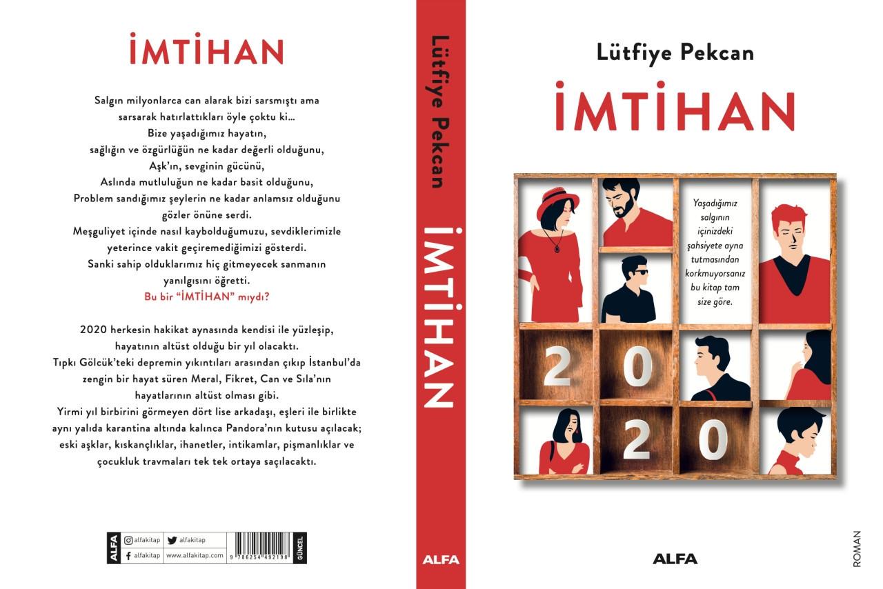 Gazeteci ve yazar Lütfiye Pekcan'ın yeni kitabı İmtihan 2020 çıktı!