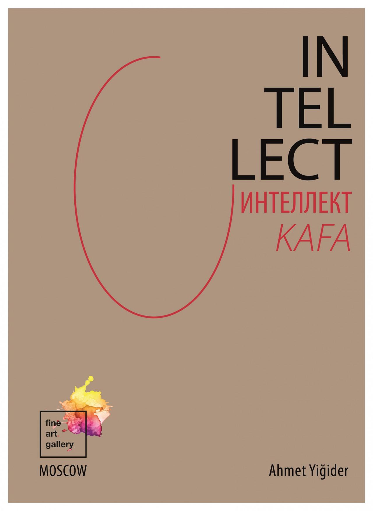 'Intellect / Kafa' sergisi 8 Nisan'da Moskova'da açılıyor